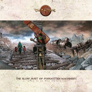 Cover - Tangent, The: Slow Rust Of Forgotten Machinery, The