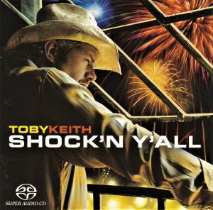 Toby Keith: Shock'n Y'all (SACD) - Bild 1