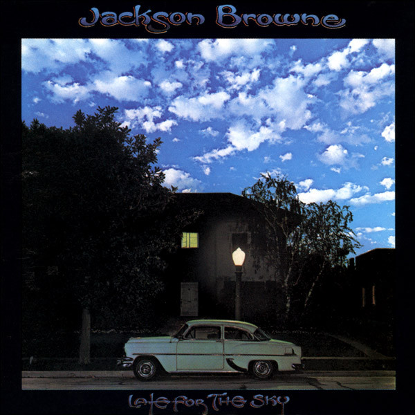 Late For The Sky | CD (Re-Release) von Jackson Browne