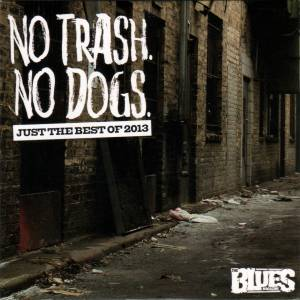 Cover - Temperance Movement, The: Blues Magazine 10 - No Trash. No Dogs. The Best Of 2013, The