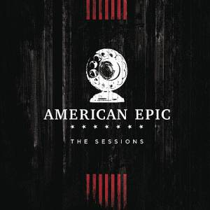 Cover - Nas: American Epic Sessions - Original Motion Picure Soundtrack, The