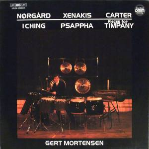 Cover - Iannis Xenakis: Nørgård: I Ching, Xenakis: Psappha, Carter: Pieces For Timpani