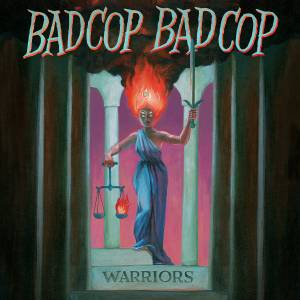 Cover - Bad Cop/Bad Cop: Warriors