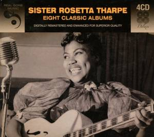 Cover - Sister Rosetta Tharpe: Eight Classic Albums