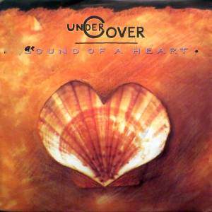 Cover - Undercover: Sound Of A Heart