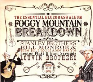 Foggy Mountain Breakdown: The Essential Bluegrass Album - Cover