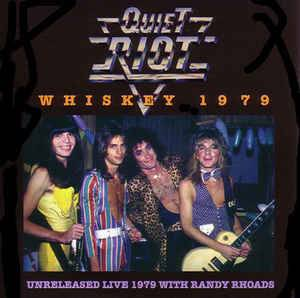 Cover - Quiet Riot: Whiskey 1979