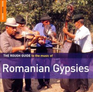 Cover - Mahala Raï Banda Vs. Shantel: Rough Guide To The Music Of Romanian Gypsies, The