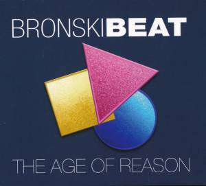 Cover - Bronski Beat: Age Of Reason, The