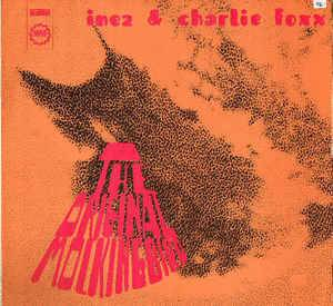 Cover - Inez & Charlie Foxx: Original Mockingbird, The