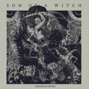 Son Of A Witch: Thrones In The Sky (LP) - Bild 1