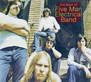 Cover - Five Man Electrical Band: Best Of Five Man Electrical Band, The
