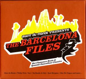 Cover - Trüby Trio: Agent Du Monde Presents The Barcelona Files