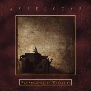 Akercocke: Renaissance In Extremis (CD) - Bild 1