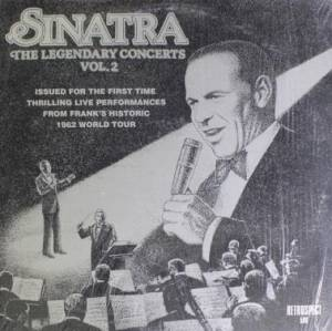 Cover - Frank Sinatra: Legendary Concerts Vol. 2, The