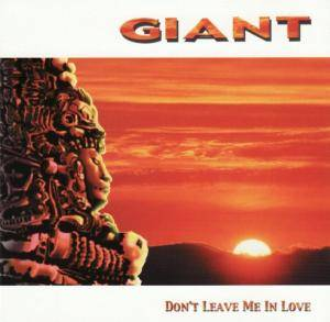 Cover - Giant: Don't Leave Me In Love