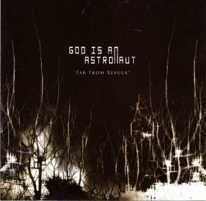 God Is An Astronaut: Far From Refuge - Cover