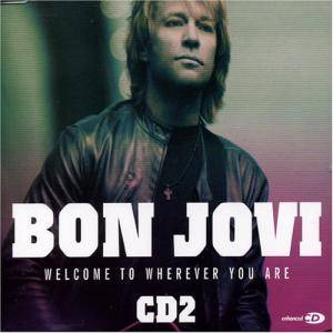 Bon Jovi: Welcome To Wherever You Are - Cover