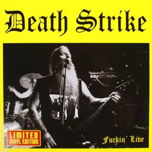 Cover - Death Strike: Fuckin' Live