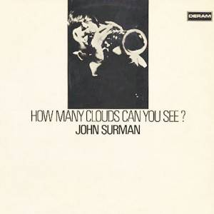 Cover - John Surman: How Many Clouds Can You See?