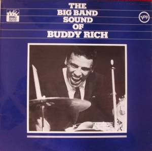 Cover - Buddy Rich: Big Band Sound Of Buddy Rich Buddy Rich And His Orchestra Play Count Basie, The