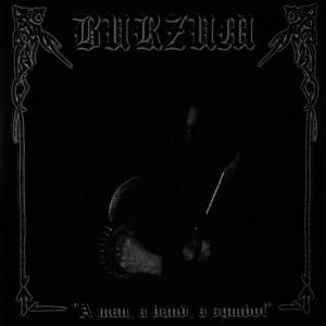 Man, A Band, A Symbol - Underground Italian Tribute To Burzum, A - Cover