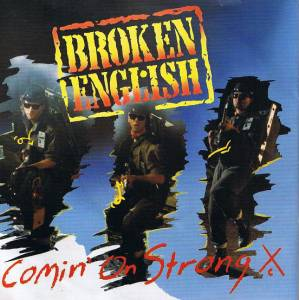 Cover - Broken English: Comin' On Strong