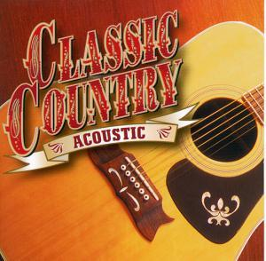 Classic Country: Acoustic - Cover