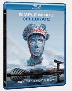 Cover - Simple Minds: Celebrate - Live At The Sse Hydro Glasgow