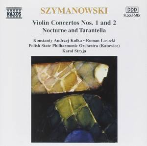 Cover - Karol Szymanowski: Violin Concertos Nos. 1 And 2 / Nocturne And Tarantella