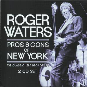 Roger Waters: Pros & Cons Of New York - Cover