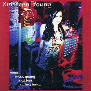 Kristeen Young: Meet Miss Young And Her All Boy Band - Cover