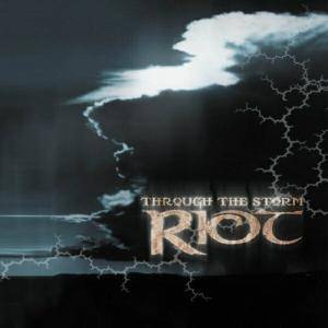 Riot: Through The Storm (CD) - Bild 1