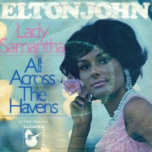 Cover - Elton John: Lady Samantha / All Across The Havens