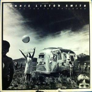 Cover - Lonnie Liston Smith: Song For The Children, A