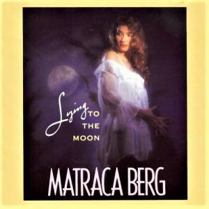 Cover - Matraca Berg: Lying To The Moon