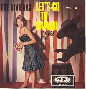 Cover - Rivieras, The: Let's Go To Hawaii / Lakeview Lane