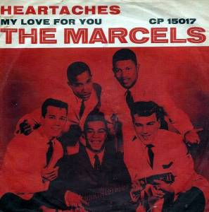 Cover - Marcels, The: Heartaches