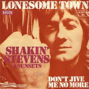 Cover - Shakin' Stevens & The Sunsets: Lonesome Town