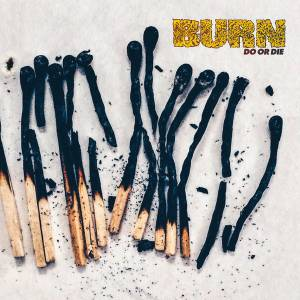 Cover - Burn: Do Or Die