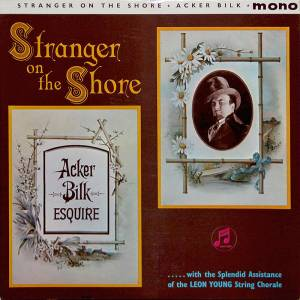 Mr. Acker Bilk: Stranger On The Shore - Cover