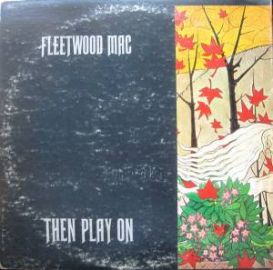 Fleetwood Mac: Then Play On (LP) - Bild 2
