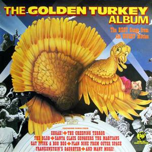"Cover - ""Tickles"" Steckler, Don Snyder, Linda Steckler & Tony ""Peewee"" Flynn: Golden Turkey Album: The Best Songs From The Worst Movies, The"