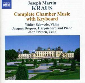 Cover - Joseph Martin Kraus: Complete Chamber Music With Keyboard