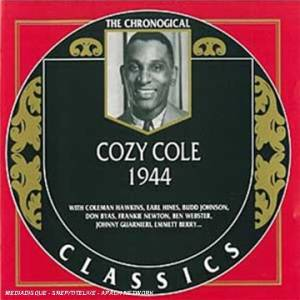 Cover - Cozy Cole: 1944 (The Chronogical Classics)