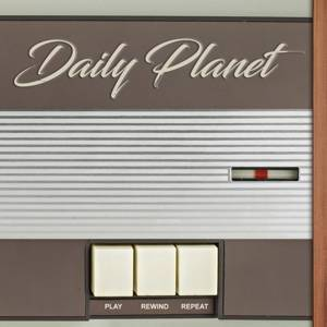 Daily Planet: Play Rewind Repeat (CD) - Bild 1