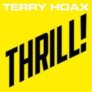 Cover - Terry Hoax: Thrill!