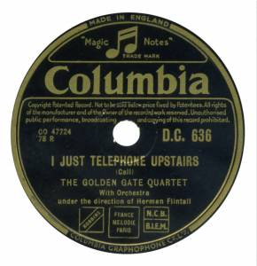 "The Golden Gate Quartet: I Just Telephone Upstairs (Schellack-Platte (10"")) - Bild 1"