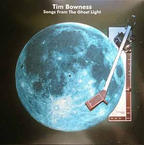 Tim Bowness: Songs From The Ghost Light (LP) - Bild 1