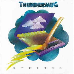 Thundermug: Strikes (CD) - Bild 1